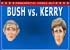 Dating India Games 'Bush Vs. Kerry'